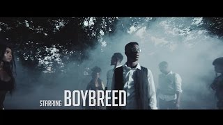 Boybreed | Slowly Remix ft Patoranking [Official Video]