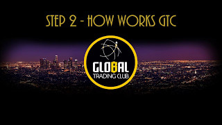 Global Trading Club Complete Presentation 2/4 - How works GTC
