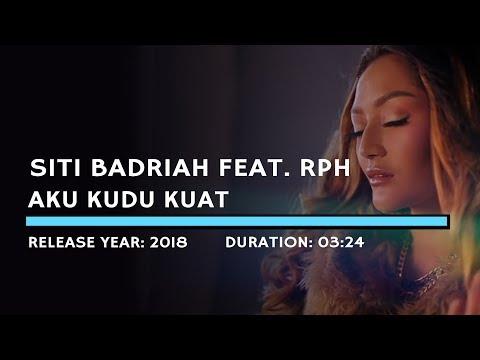 Siti Badriah Feat. RPH - Aku Kudu Kuat (Lyric)