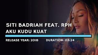 Cover images Siti Badriah feat. RPH - Aku Kudu Kuat (Lyric)