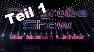 Die große Show der kleinen Lichter Teil1