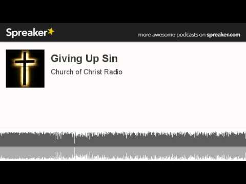 Giving Up Sin (made with Spreaker)
