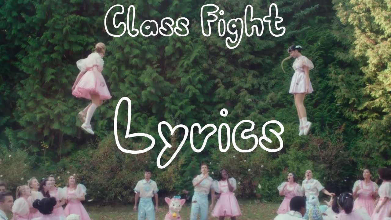 Class Fight - Melanie Martinez ( Lyrics )