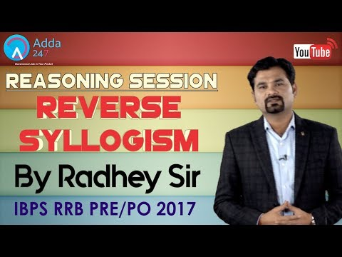 IBPS RRB PRE/PO | Reverse Syllogism By Radhey Sir (P-1) | Reasoning |  Online Coaching for SBI IBPS