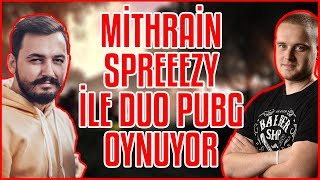 MİTHRAİN SPREEEZY'İ İLE DUO PUBG OYNUYOR! - PUBG En İyi Anlar ft. Mithrain, 10000DAYS