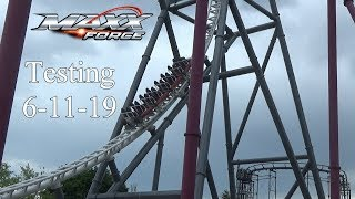 Maxx Force Testing 6-11-2019 At Six Flags Great America