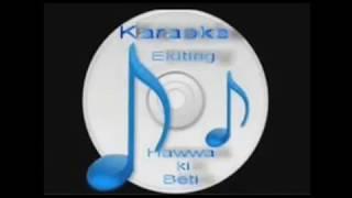 Tere bin jiya ( Parde Ke Peechhey ) Free karaoke with lyrics by Hawwa -