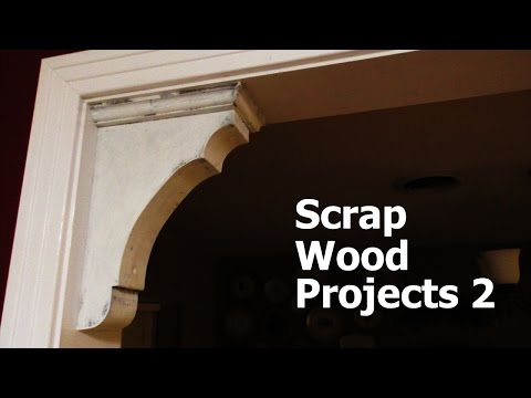 Scrap Wood Projects 2 - Corbels and Love