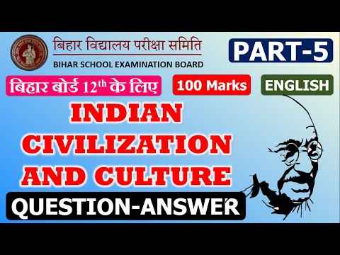 Question Answer Indian Civilization and Culture Bihar Board Rainbow Book XII (12th)