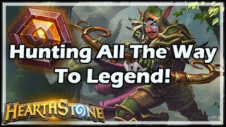 [Hearthstone] Hunting All The Way To Legend!