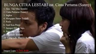TOP 10 - Lagu Pop Indonesia Paling Populer -  Bunga Citra Lestari ost Cinta Pertama FULL ALBUM