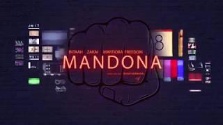 ZAKAI - MANDONA ft INTAAH x MARTIORA FREEDOM