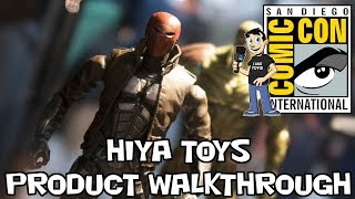 Hiya Toys Product Walkthrough at San Diego Comic Con 2018
