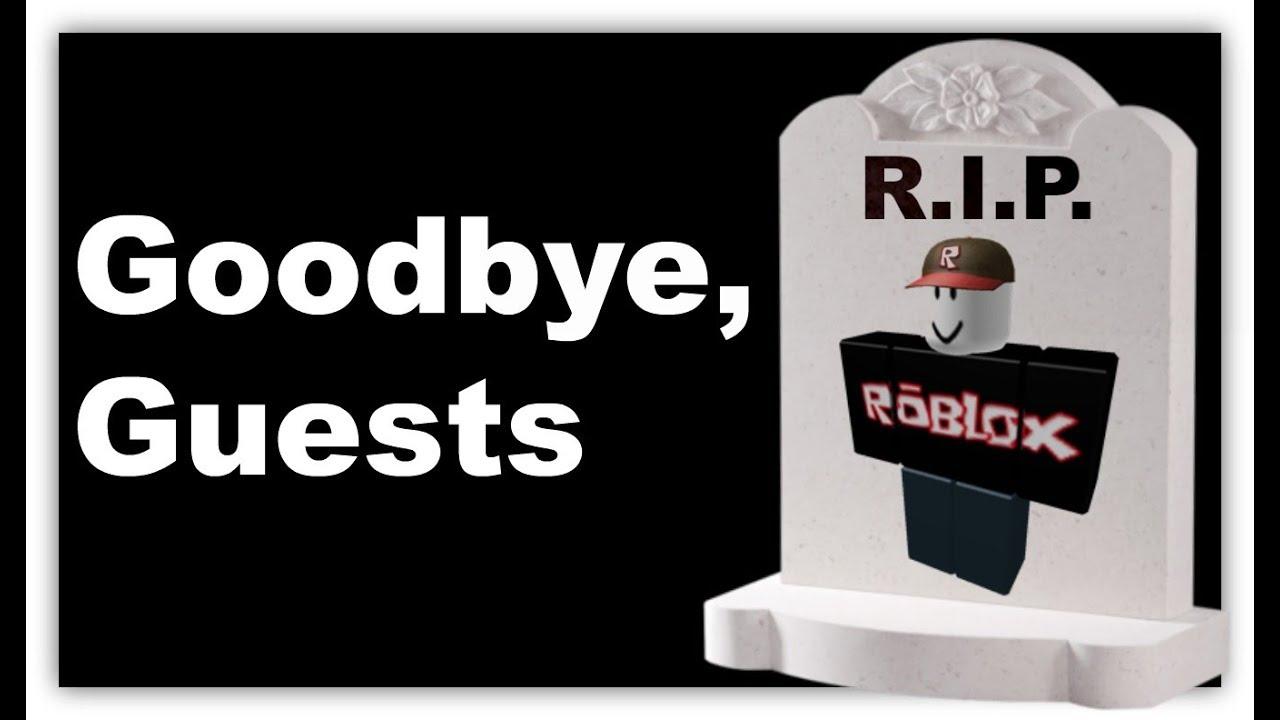 RIP GUESTS (ROBLOX)