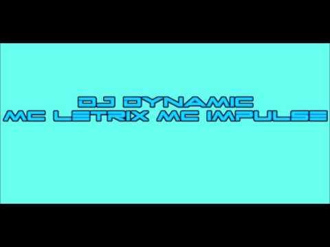 DJ Dynamic MC Letrix MC Impulse