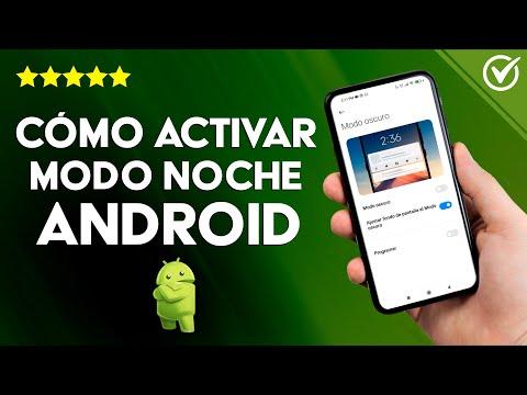 Cómo Activar en Android el modo Noche Fácilmente