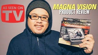 Magna Vision Product Review (As Seen On TV)