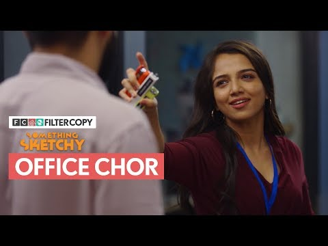 FilterCopy | Something Sketchy: Office Chor | Ft. Ahsaas Channa and Rishhsome