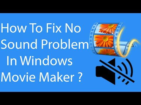 Quick FIX To No Sound Problem In Windows Movie Maker ?