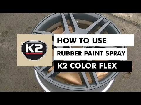 HOW TO USE RUBBER PAINT SPRAY – K2 COLOR FLEX