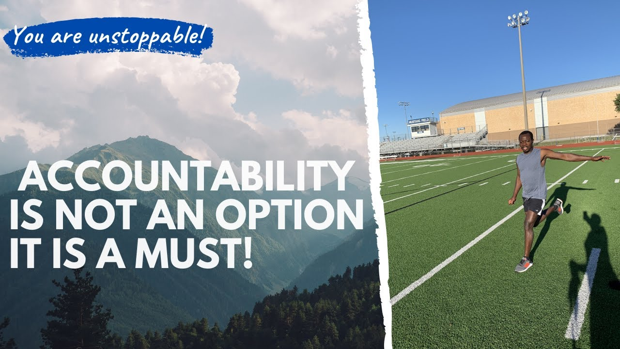 Accountability is a MUST have!