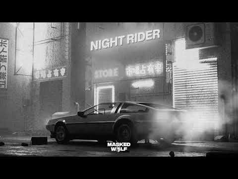 Masked Wolf – Night Rider