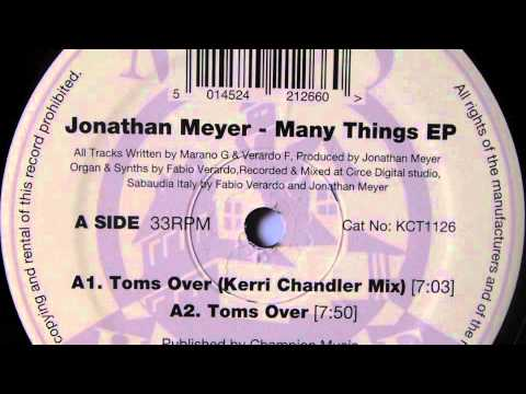 Jonathan Meyer - Toms Over (Kerri Chandler Mix) - Madhouse Records, Inc. 2011