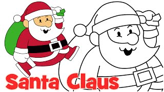How to draw Cute Christmas Santa Claus step by step easy drawing for kids