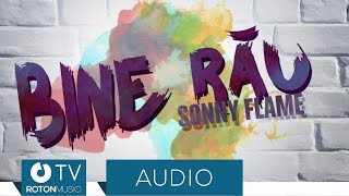 Repeat youtube video Sonny Flame - Bine Rau (Official Audio)