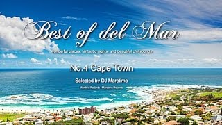Best Of Del Mar - No.4 Cape Town, Selected by DJ Maretimo, HD, 2014, Wonderful Chillout Music