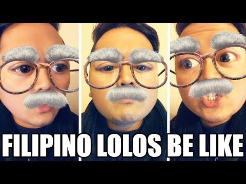 FILIPINO LOLOS BE LIKE