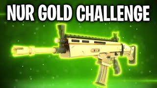 NUR GOLD CHALLENGE! 🏆 | Fortnite: Battle Royale