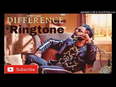 Difference Amrit Maan Ringtone || Latest Punjabi Ringtone 2018