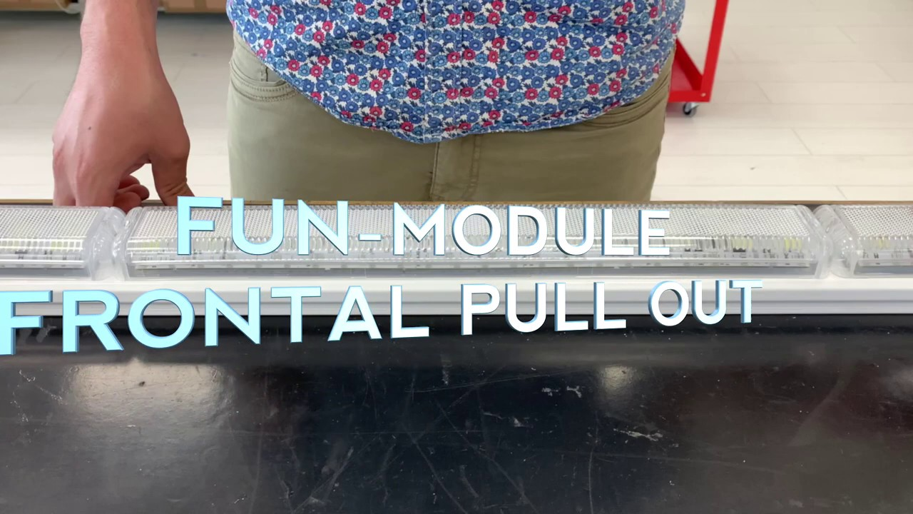 FUN-LED - Fun-Module - Frontal Pull Out Feature
