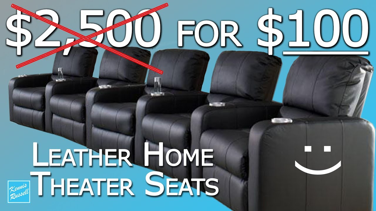 I Payed 100 For Five Home Theater Leather Seats 2500 New Youtube