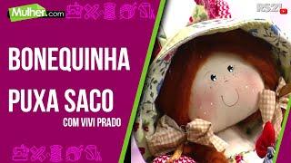 Bonequinha puxa saco – Vivi Prado PT1