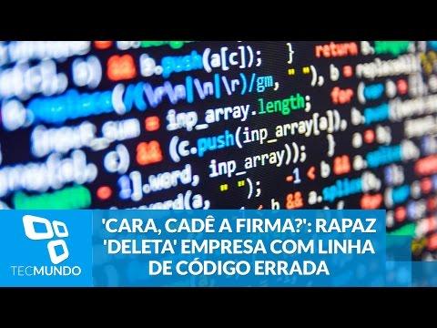 'Cara, Cadê A Firma?': Rapaz 'deleta' Empresa Com Linha De Código Errada