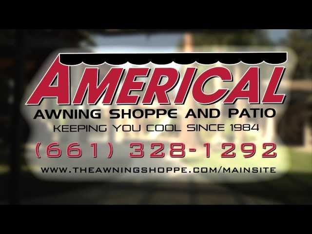 Americal Awning Shoppe and Patio - About Us
