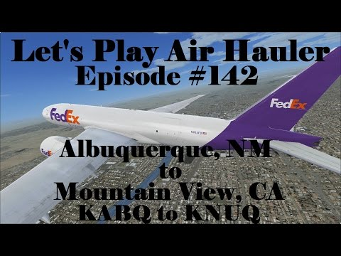 FSX | Let's Play Air Hauler Episode #142 - A New 777 | Boeing 777F