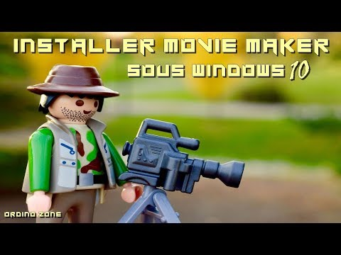 [Tuto] * Installer Windows Movie Maker Sous Windows 10