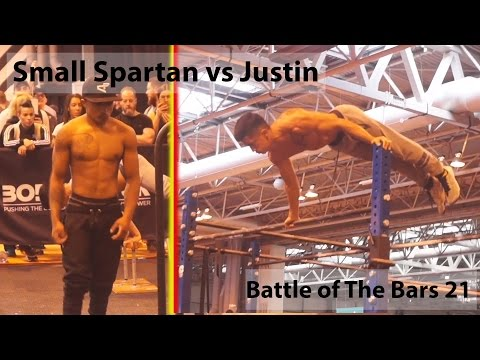 Small Barsparta VS Justin Street Workout Battle of The Bars 21 Body Power UK