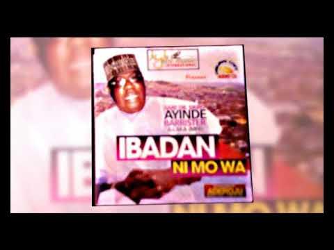 Download Dr. Sikiru Ayinde Barrister - Ibadan Ni Mo Wa - 2018 Yoruba Fuji Music  New Release this week