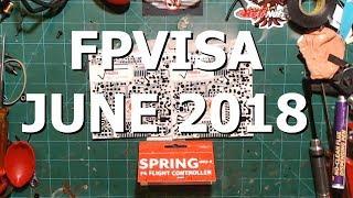 FPVISA!!  JUNE 2018   NEW STUFF