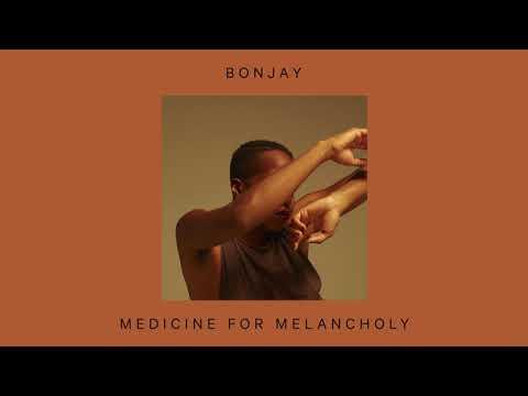 Bonjay –Medicine for Melancholy (official audio)
