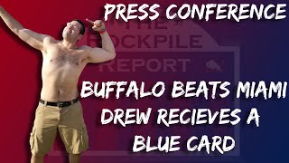 PRESS CONFERENCE - Buffalo struggles to put away Miami
