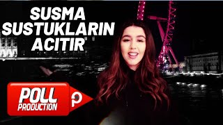 GUNAY AKSOY SUSMA SUSTUKLARIN ACITIR OFFİCİAL VİDEO