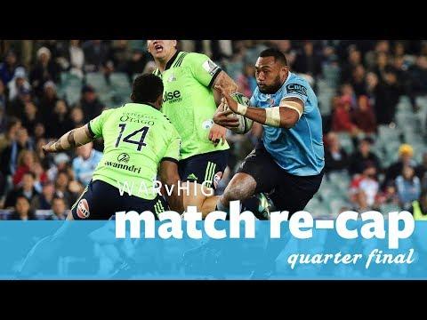 Match re-cap:  NSW Waratahs v Highlanders [quarter-final]