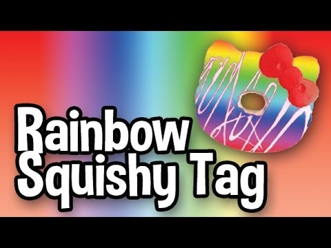 Squishy Tmi Tag : RAINBOW SQUISHY TAG! - YouTube