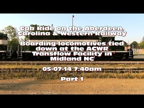 Cab Ride on the Aberdeen, Carolina & Western Railway: Part 1 of 3