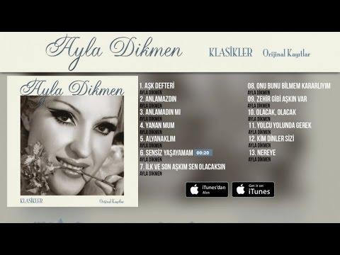 Ayla Dikmen - Sensiz Yaşayamam ( Official Audio )